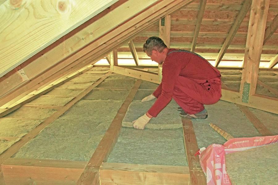 Утепление потолка в доме с холодной крышей своими руками